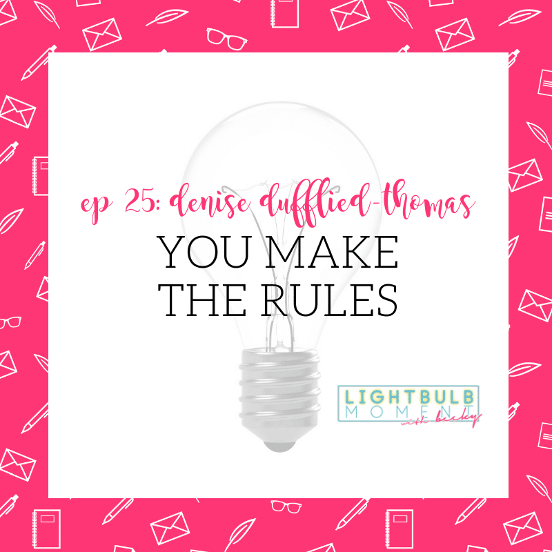 Ep 25: Denise Duffield-Thomas: You Make the Rules