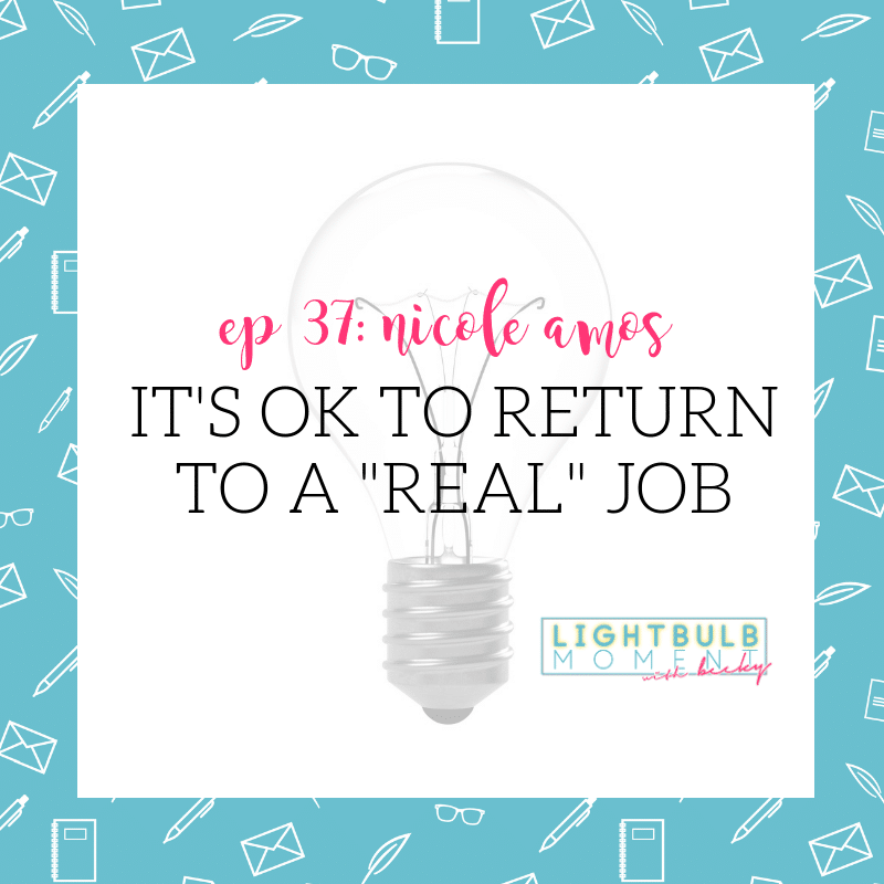 "37: Nicole Amos: It's Ok to Get a ""Real"" Job"