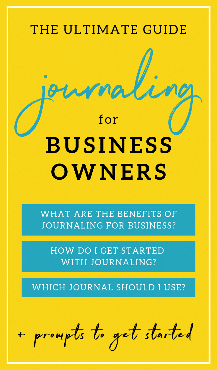 The ultimate guide to journaling for success for business owners, plus prompts to get started