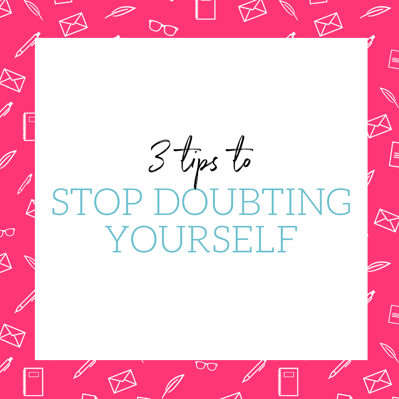 3 Ways to Stop Doubting Yourself (& Start Feeling like the Gutsy Boss You Truly Are)
