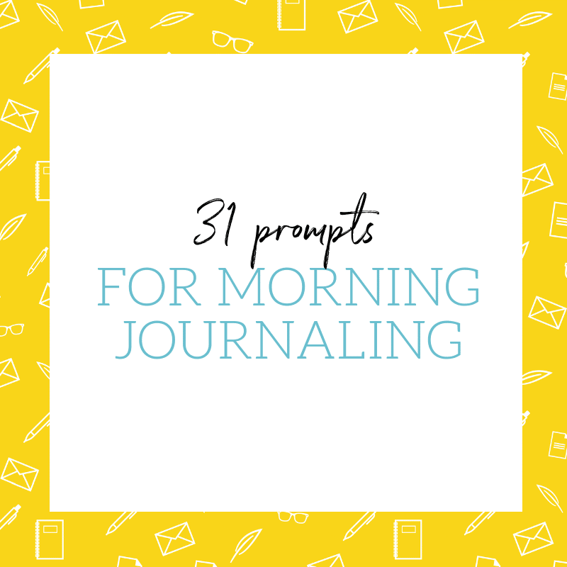 Morning Journaling Prompts