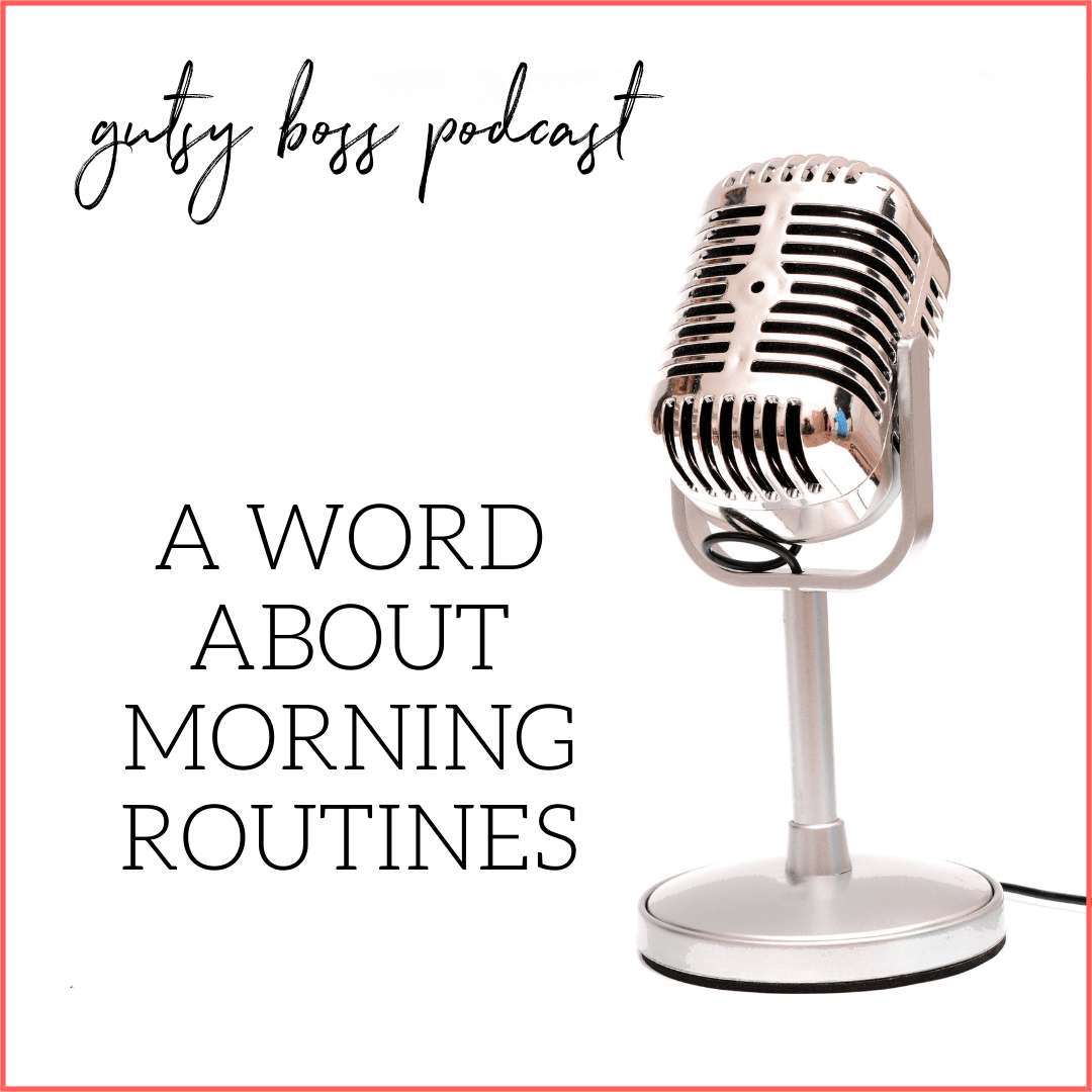 Minisode: A Word About Morning Routines