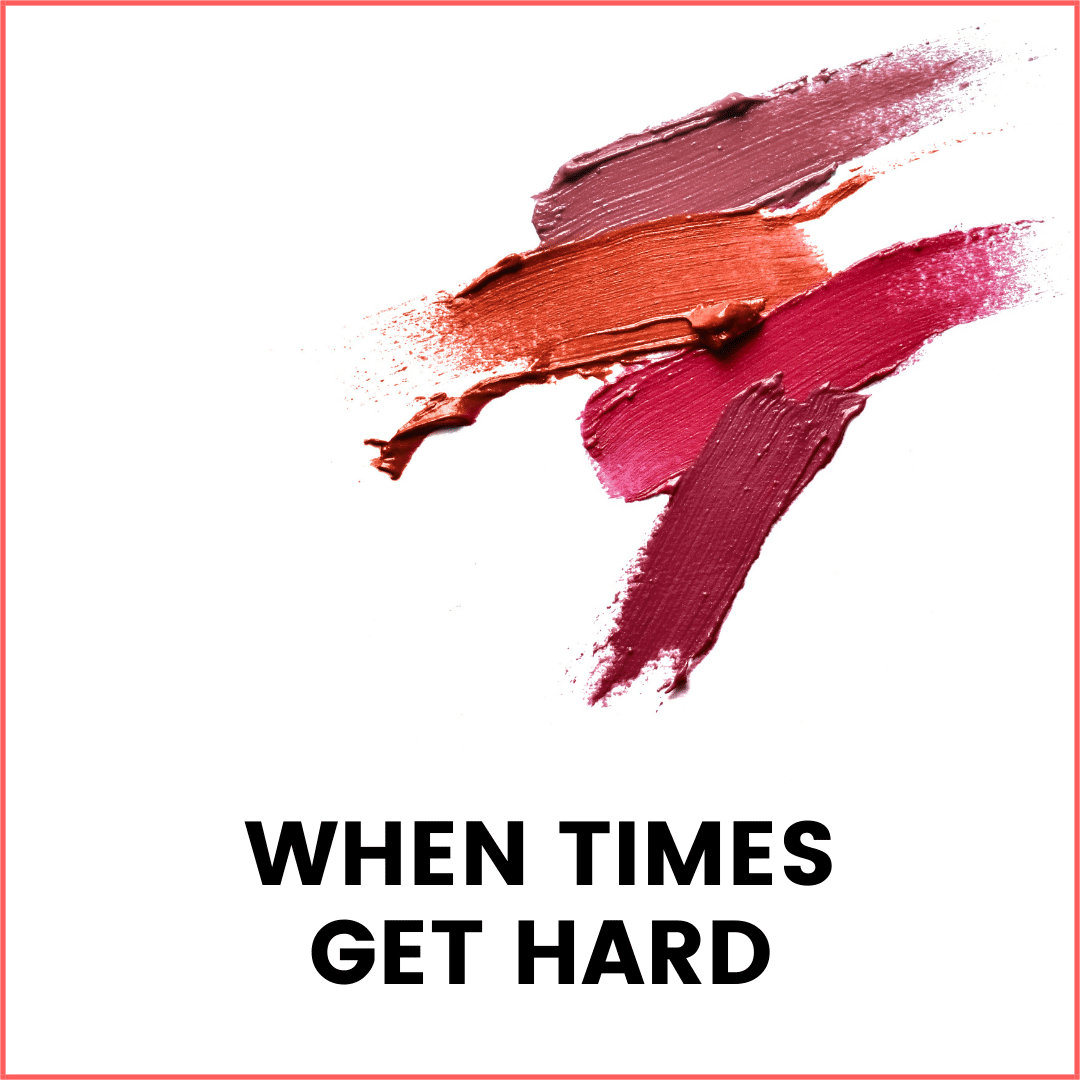 When Times Get Hard (podcast)