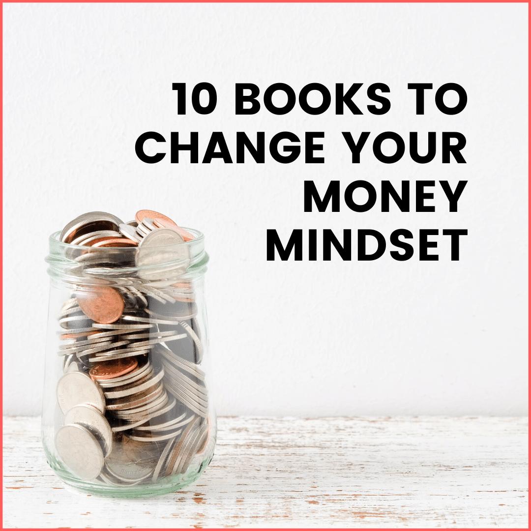 10 Money Mindset Books You Should Read