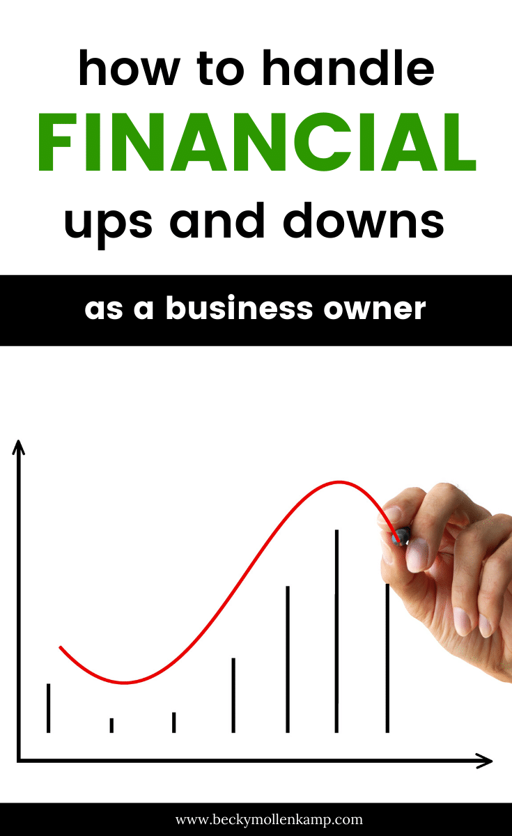 Dealing with financial ups and downs in business