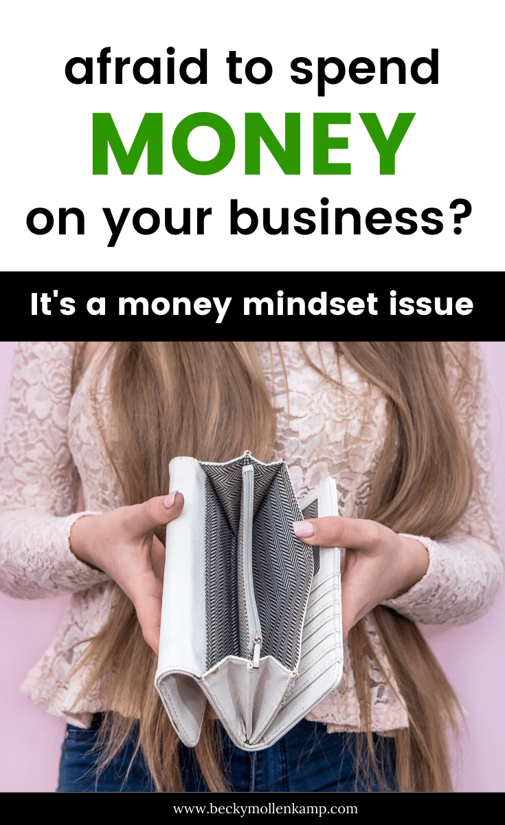 Investing in Your Business (it's a Money Mindset Issue)