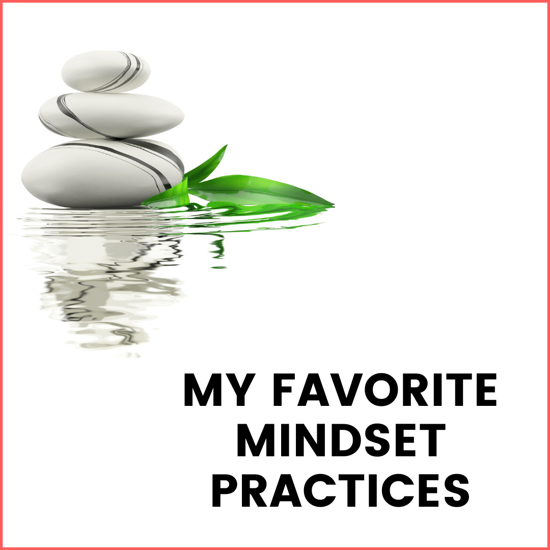 My Favorite Mindset Practices (to keep calm during Coronavirus and recession)