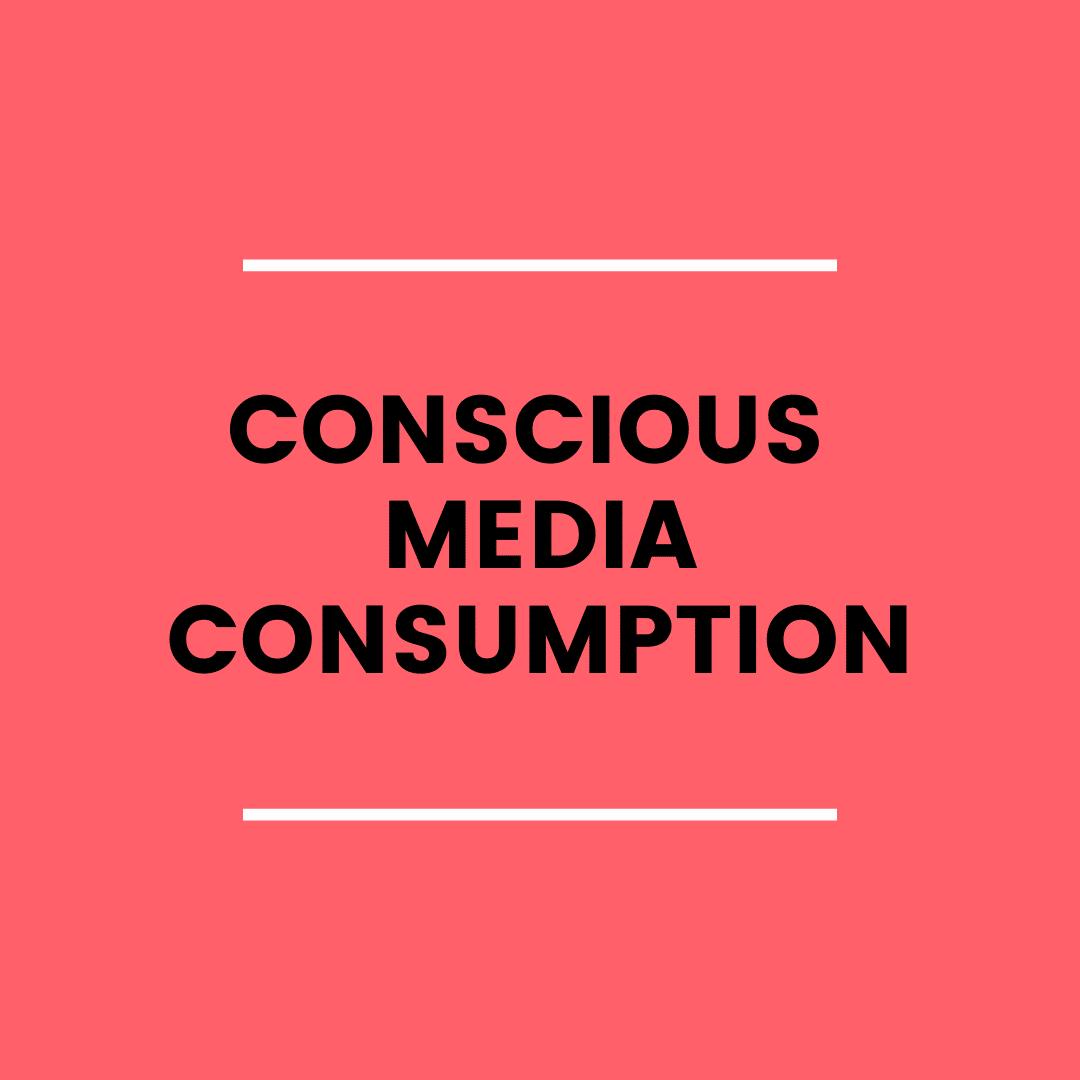 Conscious Media Consumption (podcast)