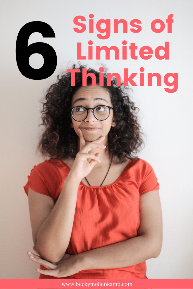 6 signs of limited thinking