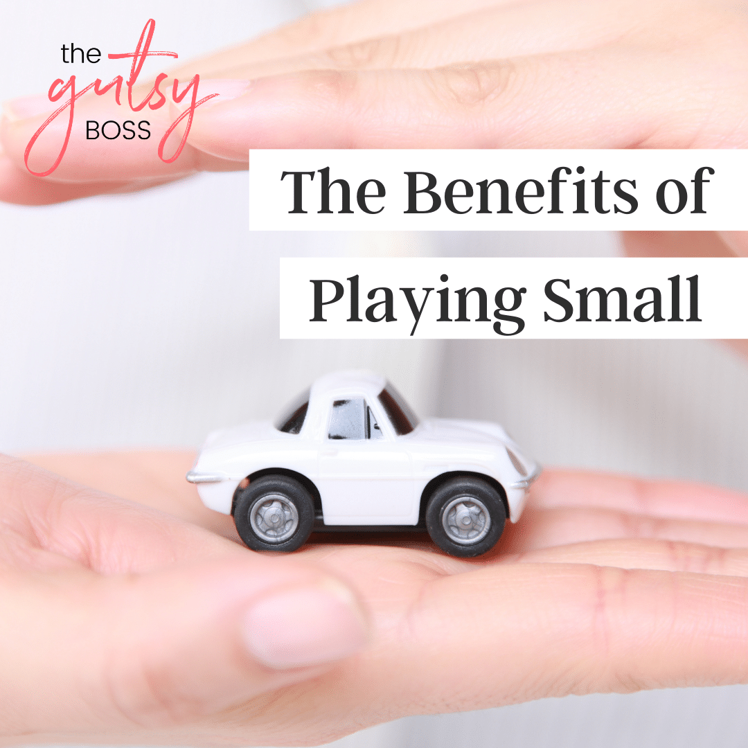 Playing Small as a Healthy Alternative to Playing Bigger