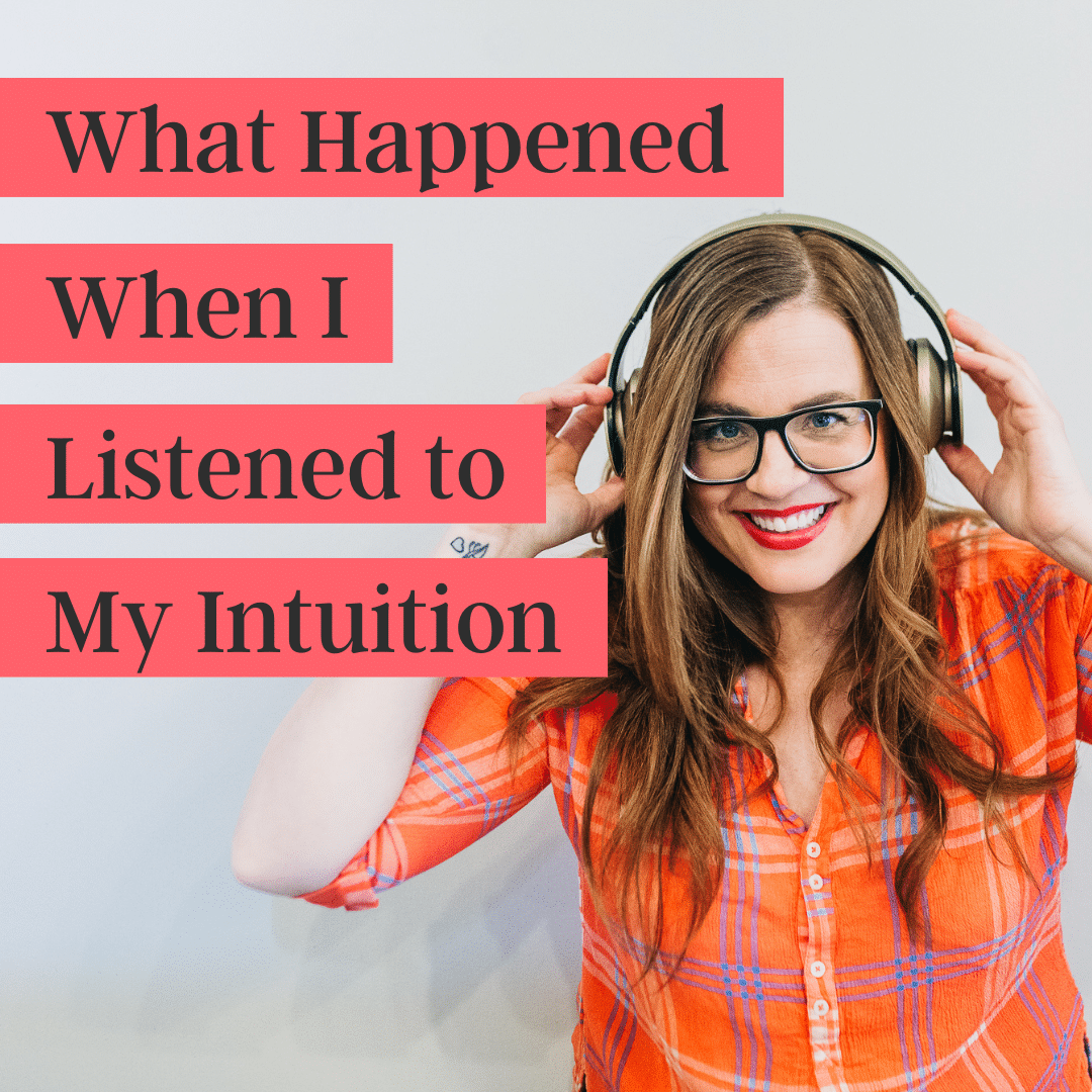 Walking My Talk on Intuition (podcast)
